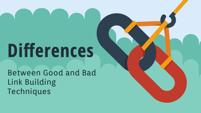 Differences between good and bad link building techniques