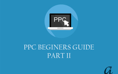 Basics of PPC Advertising on AdWords Part II
