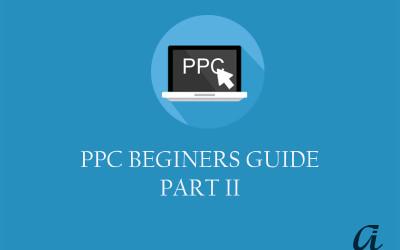 Basics of PPC Advertising on AdWords Part II