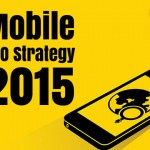 Your Smart Mobile Marketing Strategy for 2015