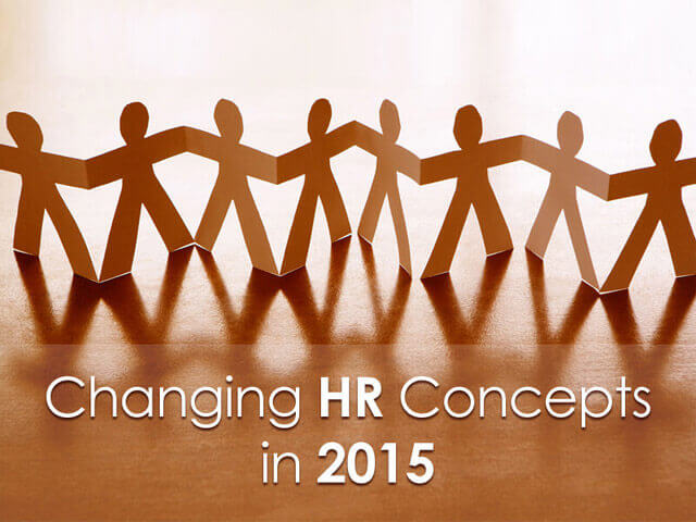 8 Radical Changes In HR In 2015