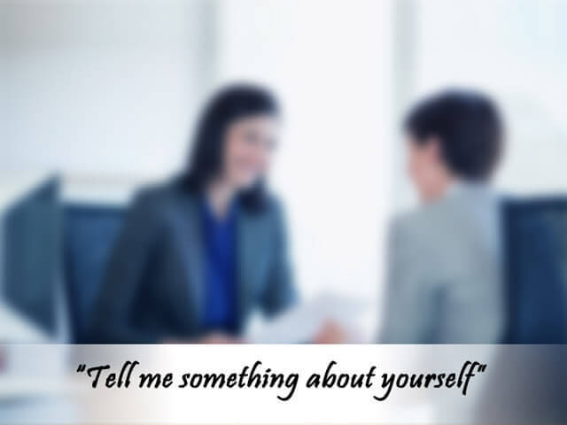 """Mastering the most obvious interview question – """"tell me about yourself"""""""