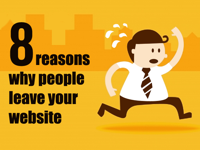 8 Reasons Your Website Is Driving People Away